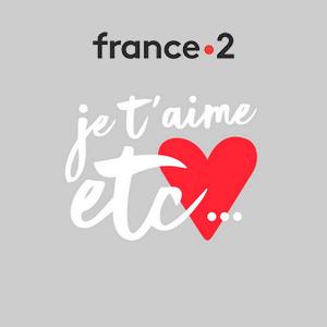 Je t'aime, etc. - France 2